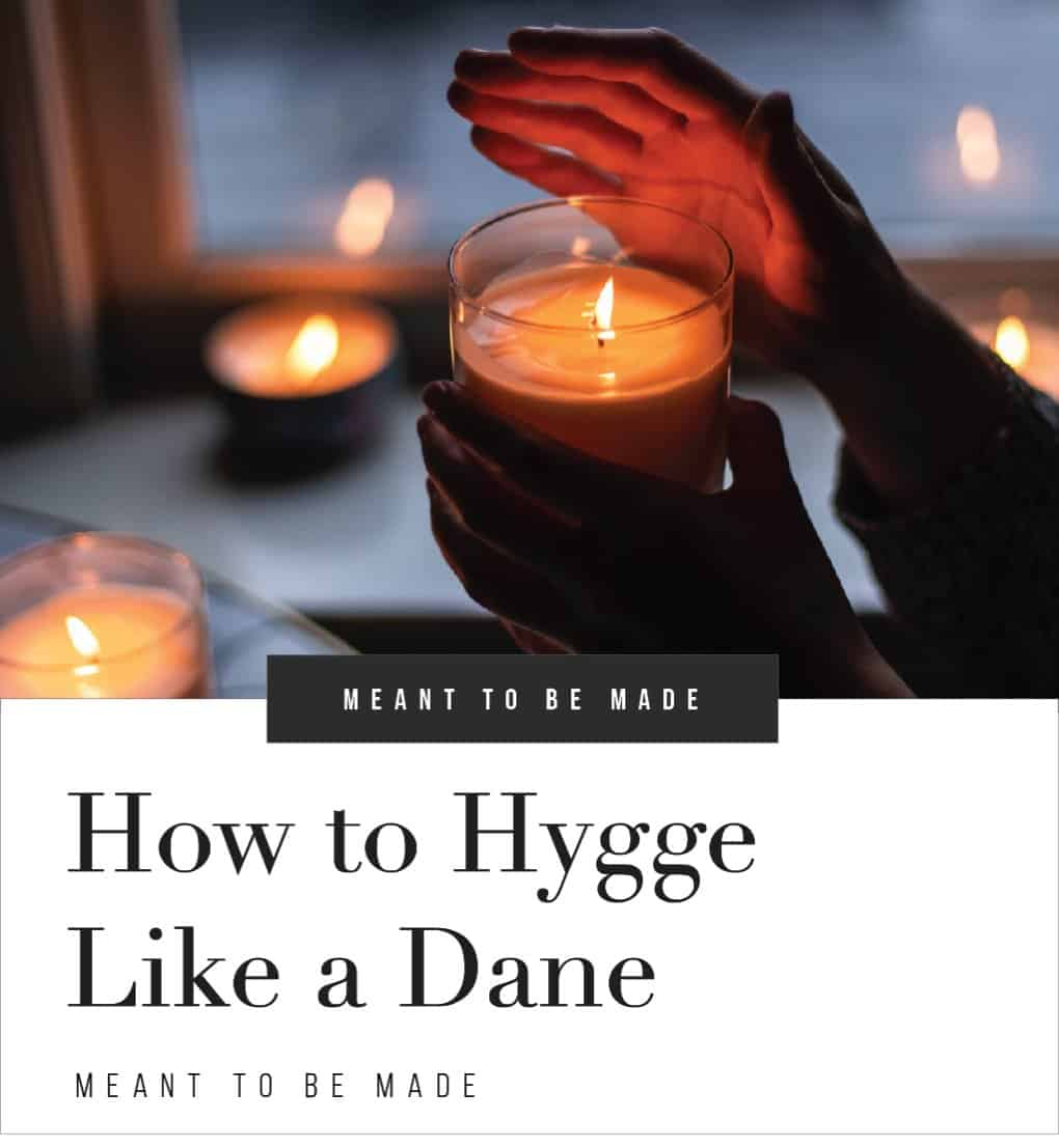 How to Hygge Like a Dane