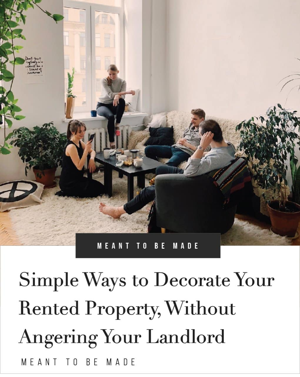 Simple Ways to Decorate Your Rented Property (Without Angering Your Landlord)