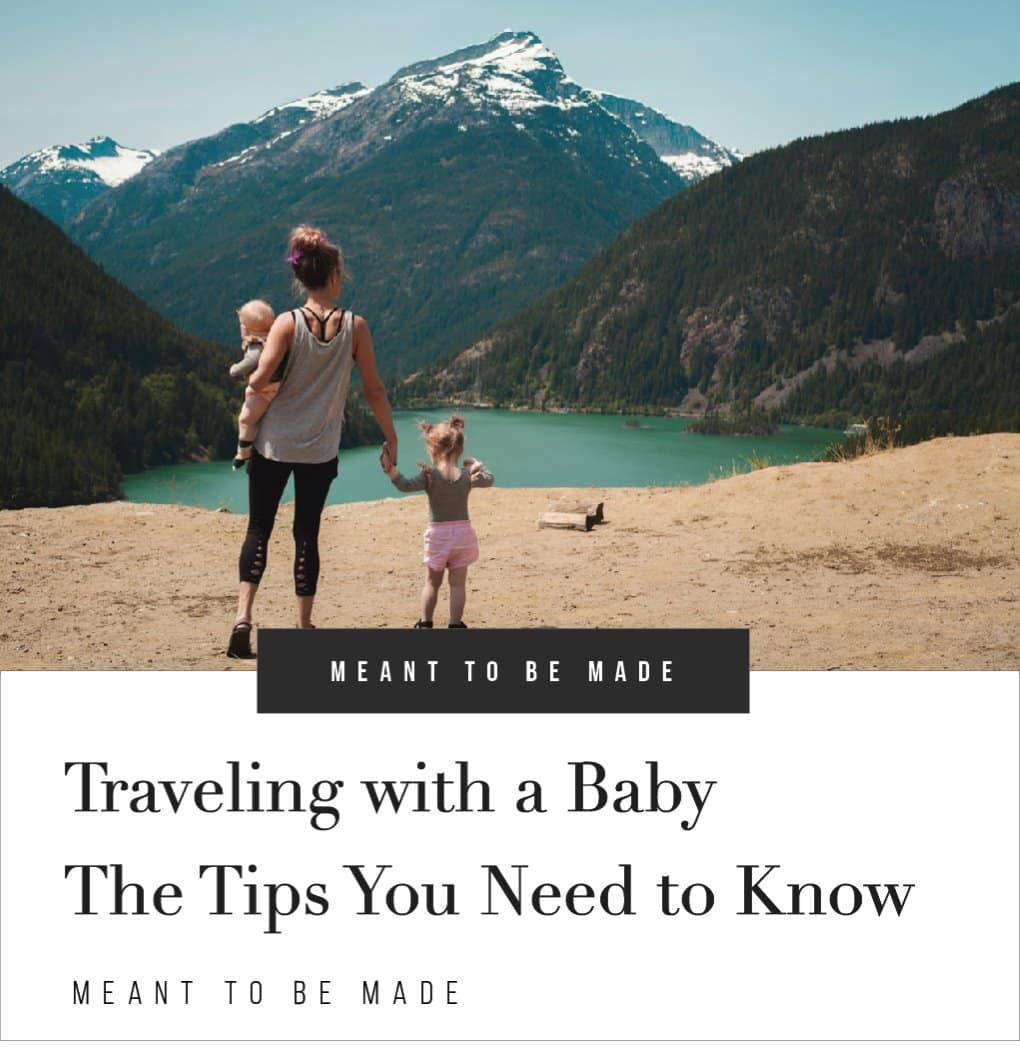 Traveling with a Baby - The Tips You Need to Know