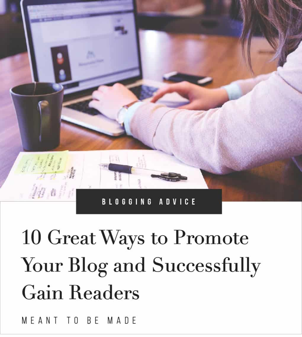 10 Great Ways to Promote Your Blog and Successfully Gain Readers