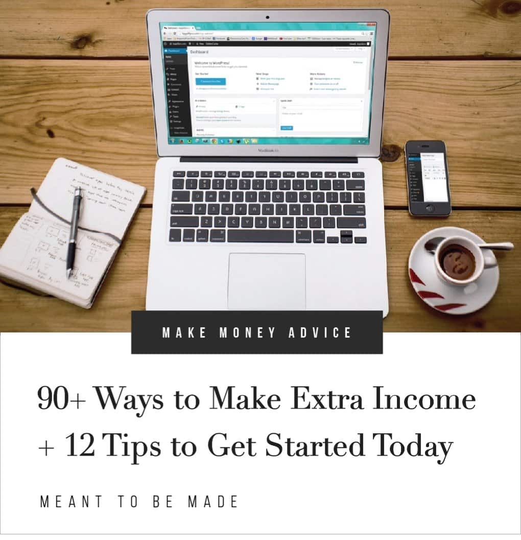 90+ Ways to Make Extra Income + 12 Tips to Get Started Today