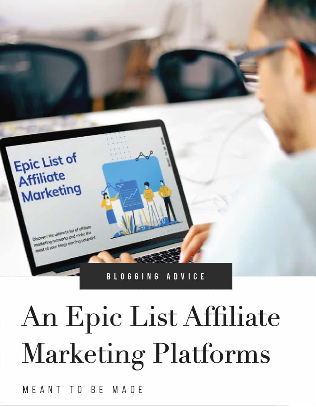 An Epic List Affiliate Marketing Platforms