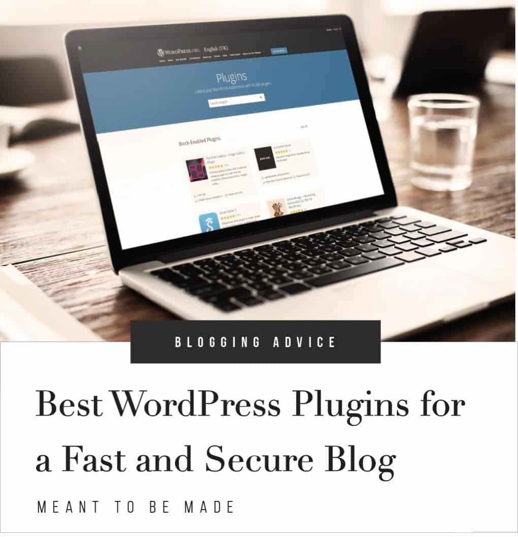 Best WordPress Plugins for a Fast and Secure Blog