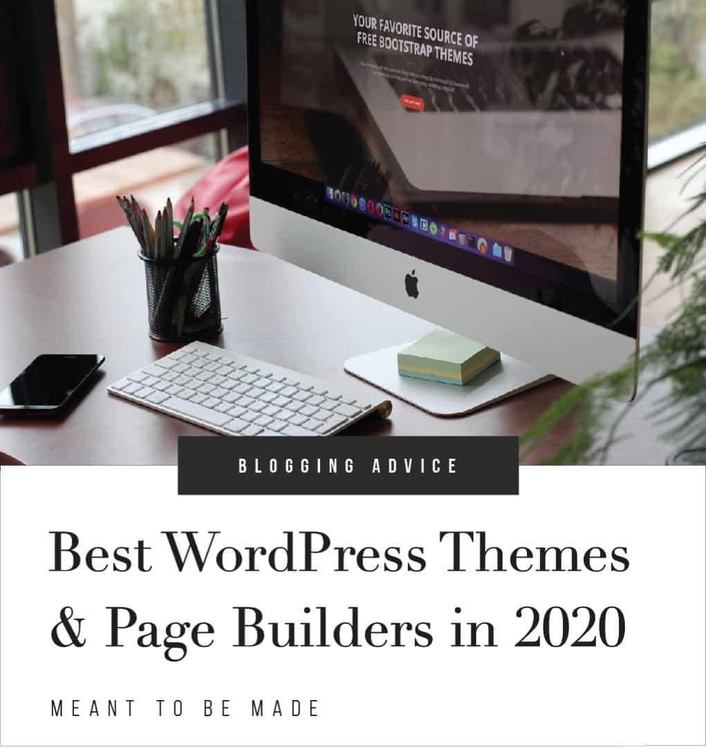 Best WordPress Themes & Page Builders in 2020