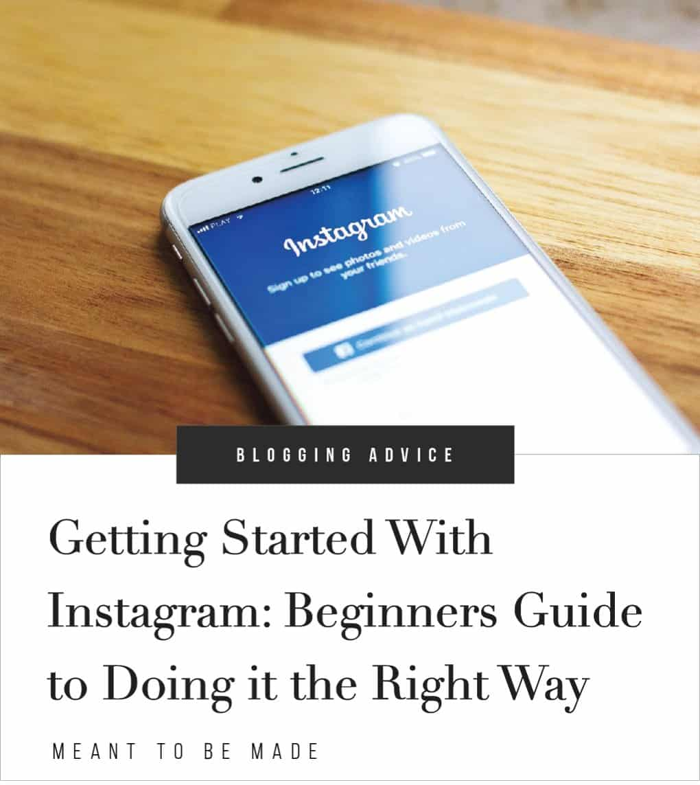 Getting Started With Instagram Beginners Guide to Doing it the Right Way