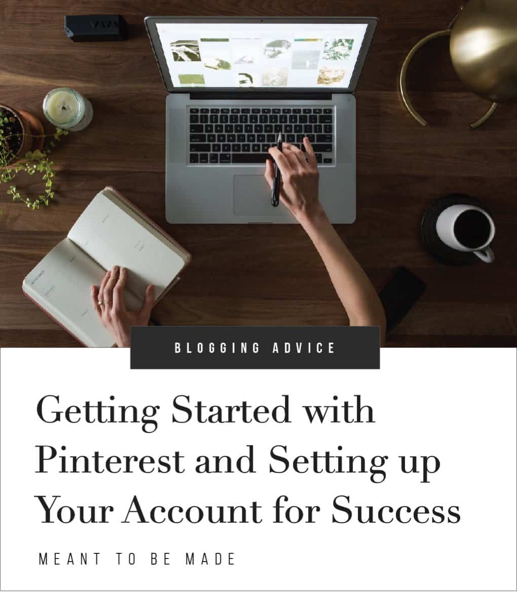 Getting Started with Pinterest and Setting Up Your Account for Success