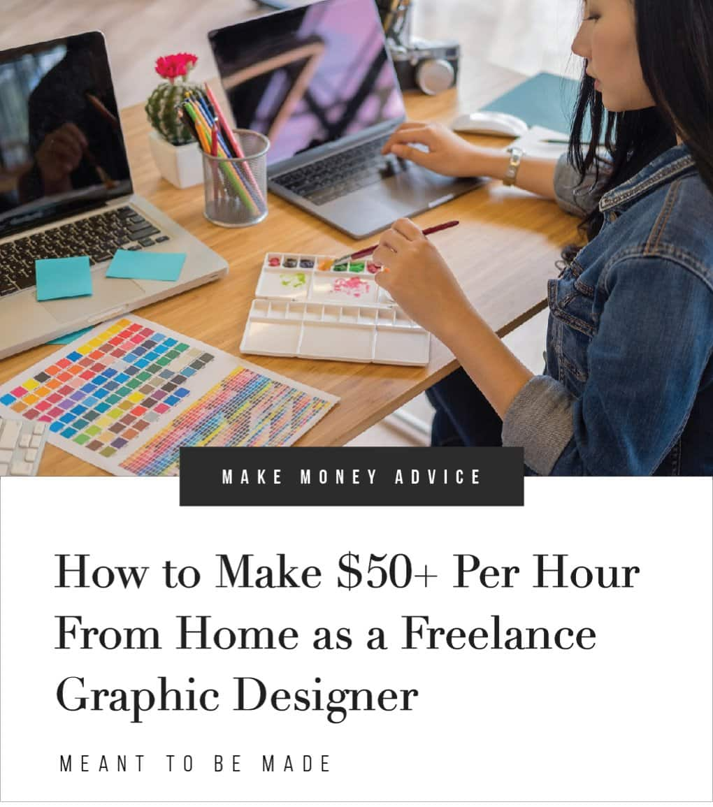 How to Make $50+ Per Hour From Home as a Freelance Graphic Designer