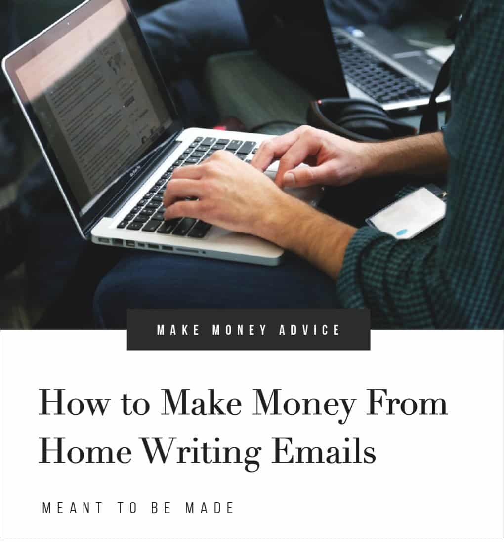 How to Make Money From Home Writing Emails