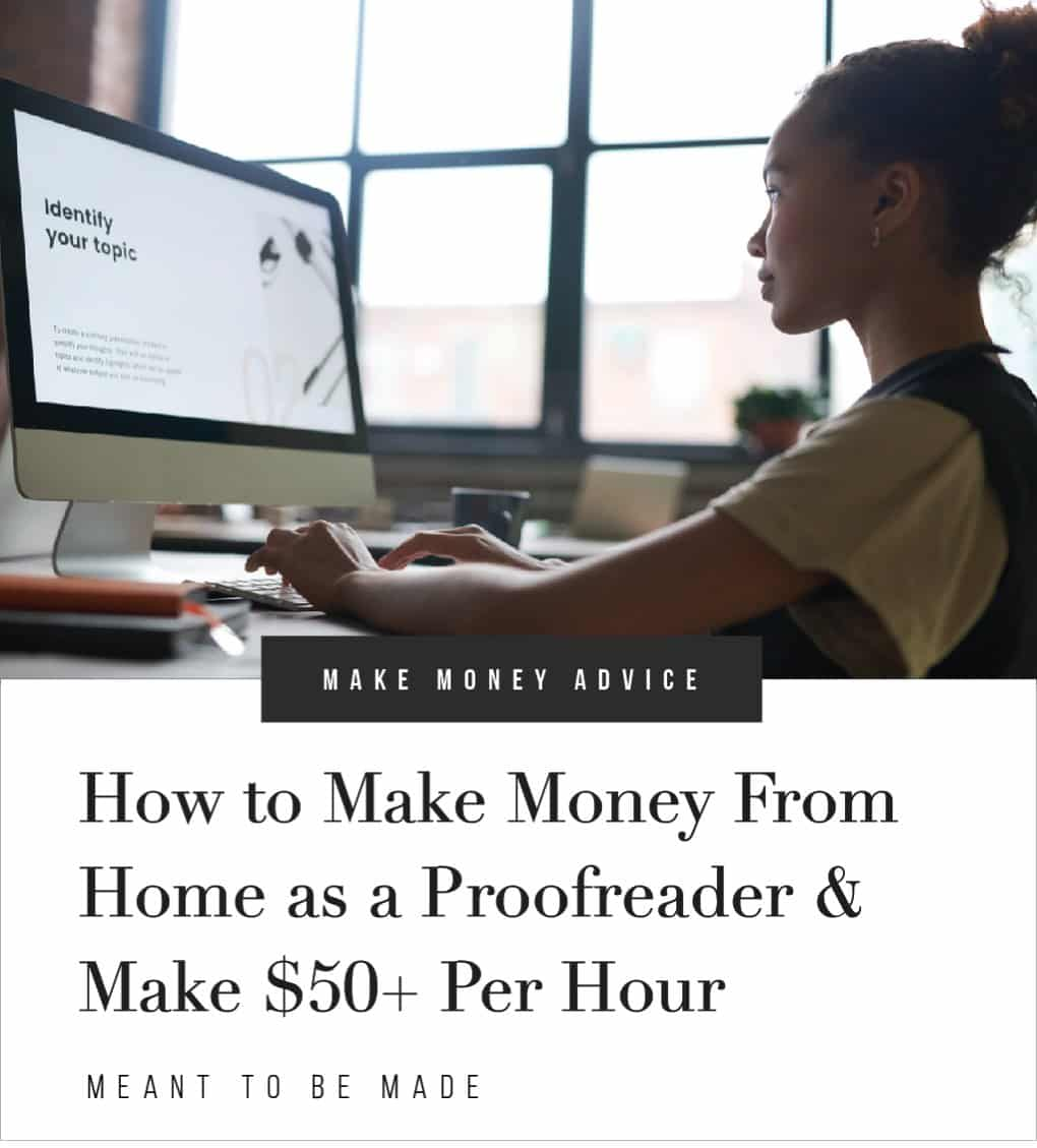 How to Make Money From Home as a Proofreader & Make $50+ Per Hour