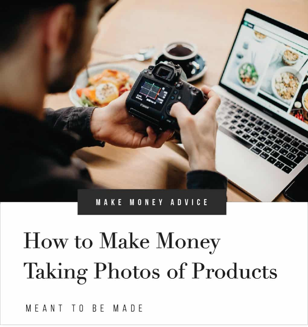 How to Make Money Taking Photos of Products