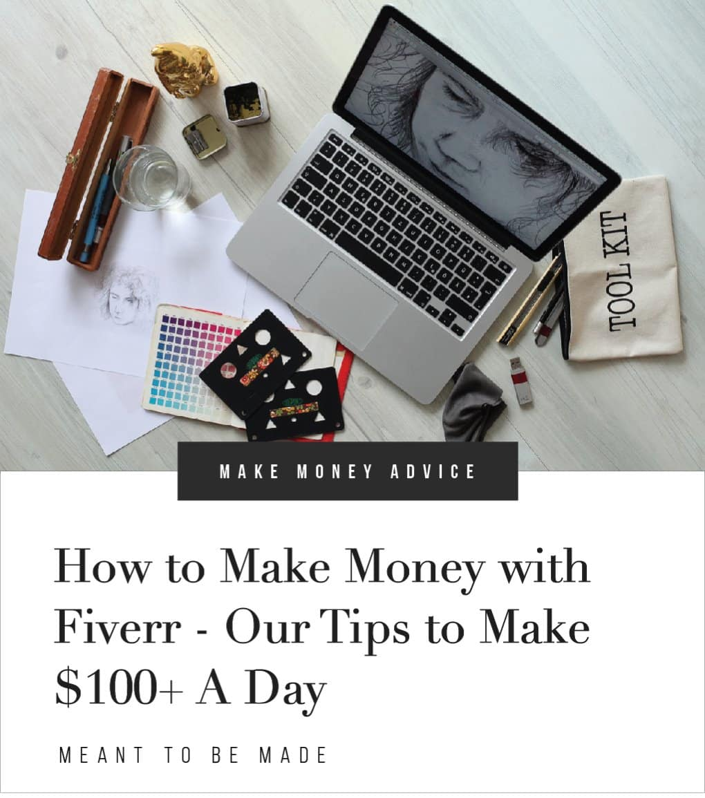 How to Make Money with Fiverr - Our Tips to Make $100+ a Day