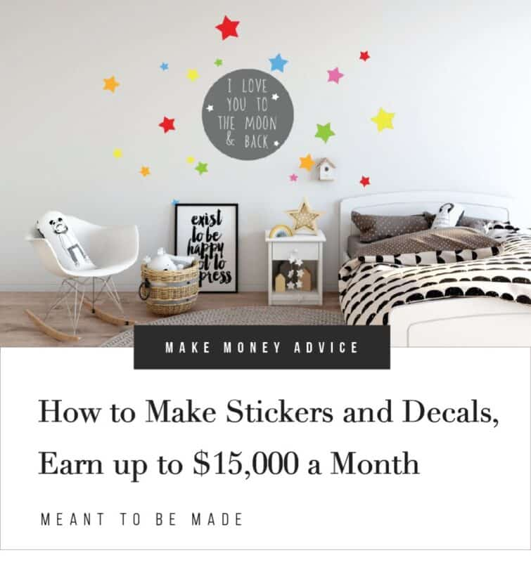 How to Make Stickers and Decals - Earn up to $15,000 a Month