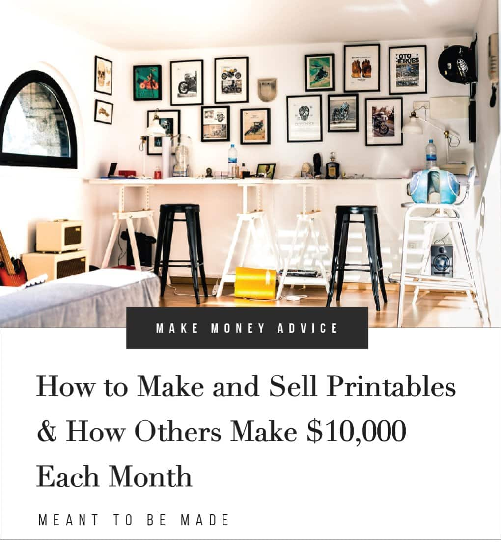 How to Make and Sell Printables & How Others Make $10,000 Each Month