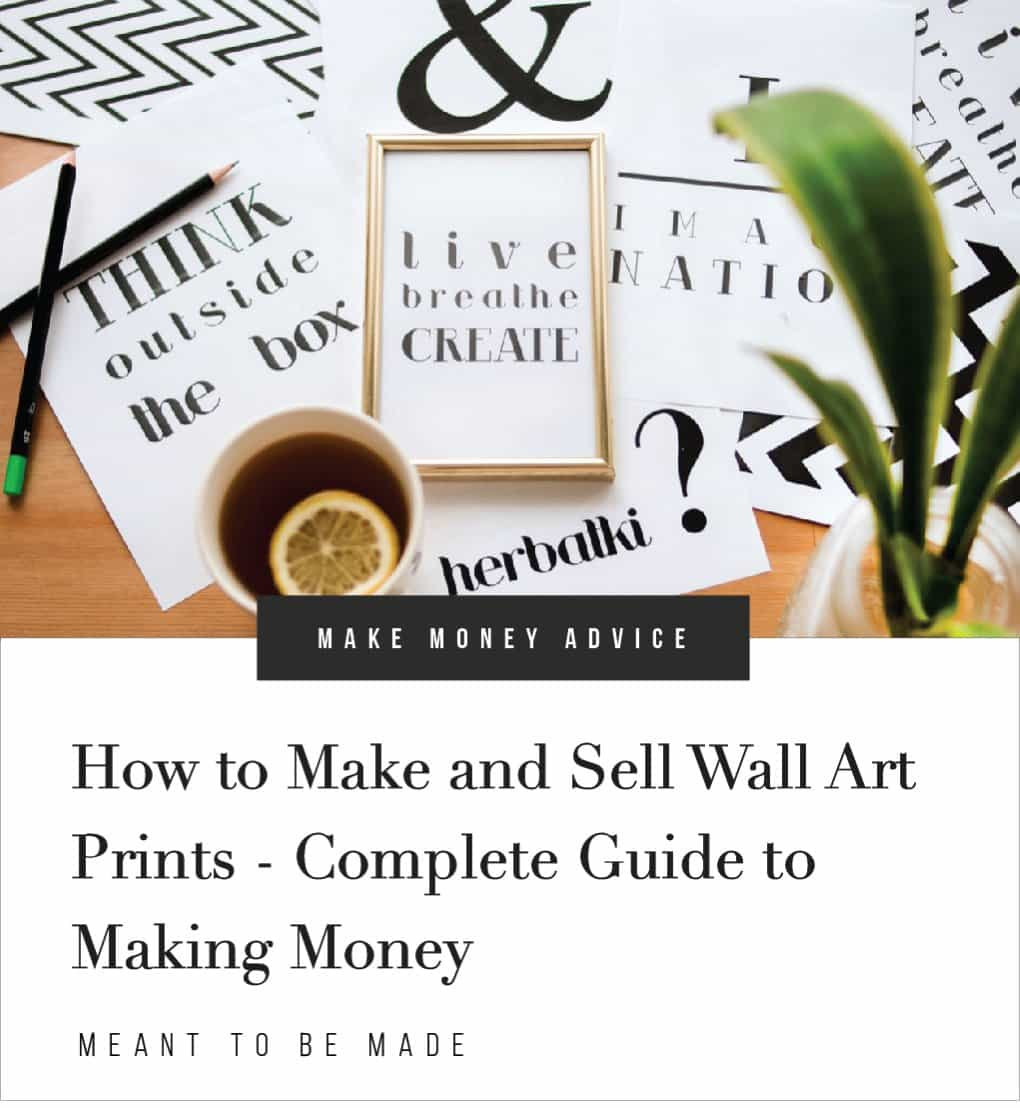 How to Make and Sell Wall Art Prints - Complete Guide to Making Money