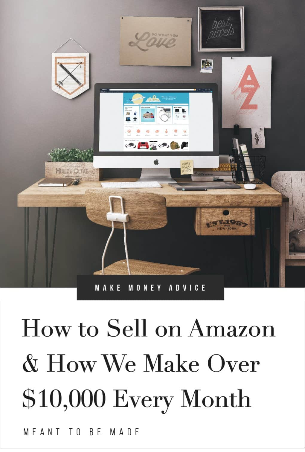 How to Sell on Amazon & How We Make Over $10,000 Every Month