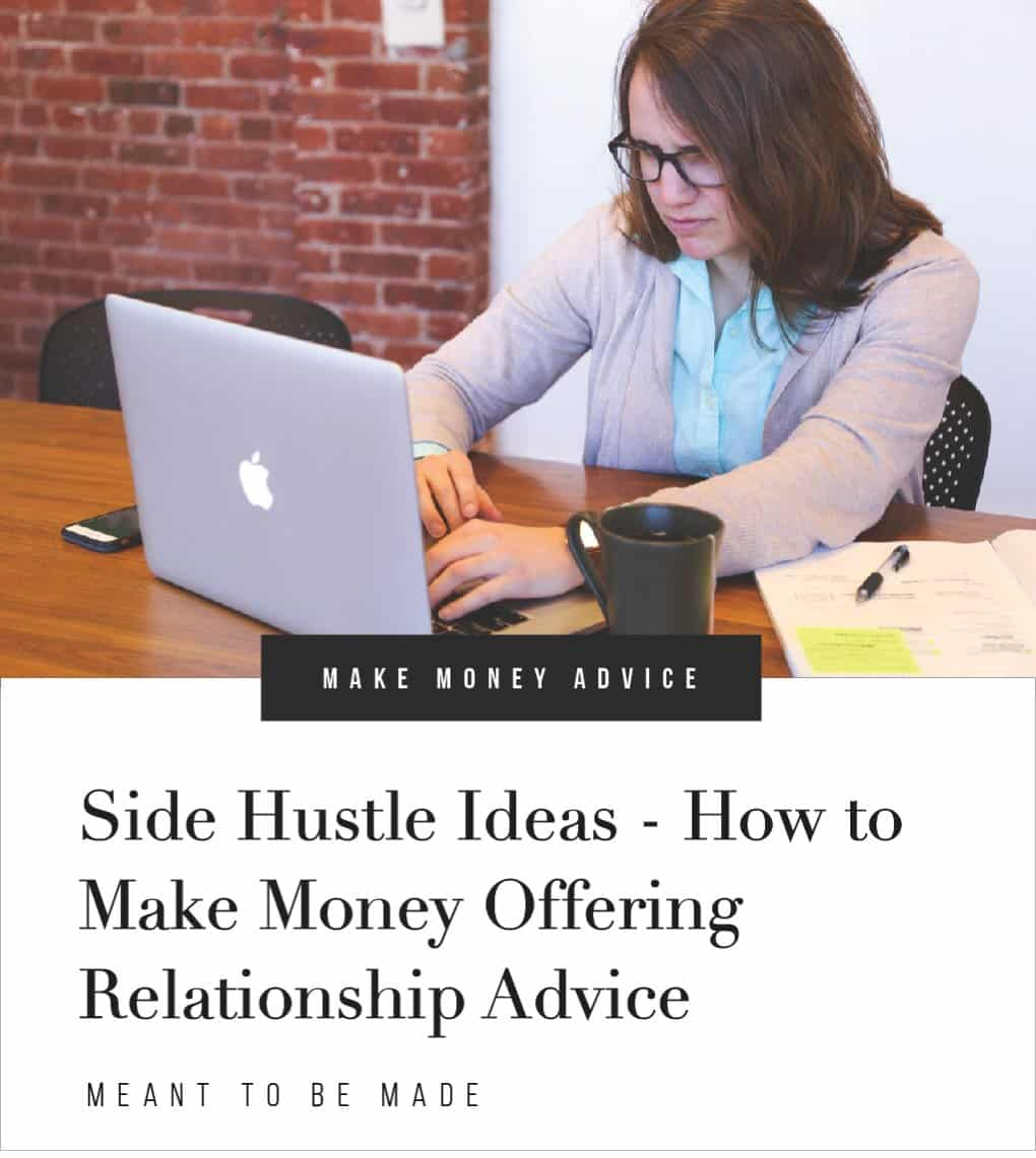 Side Hustle Ideas - How to Make Money Offering Relationship Advice