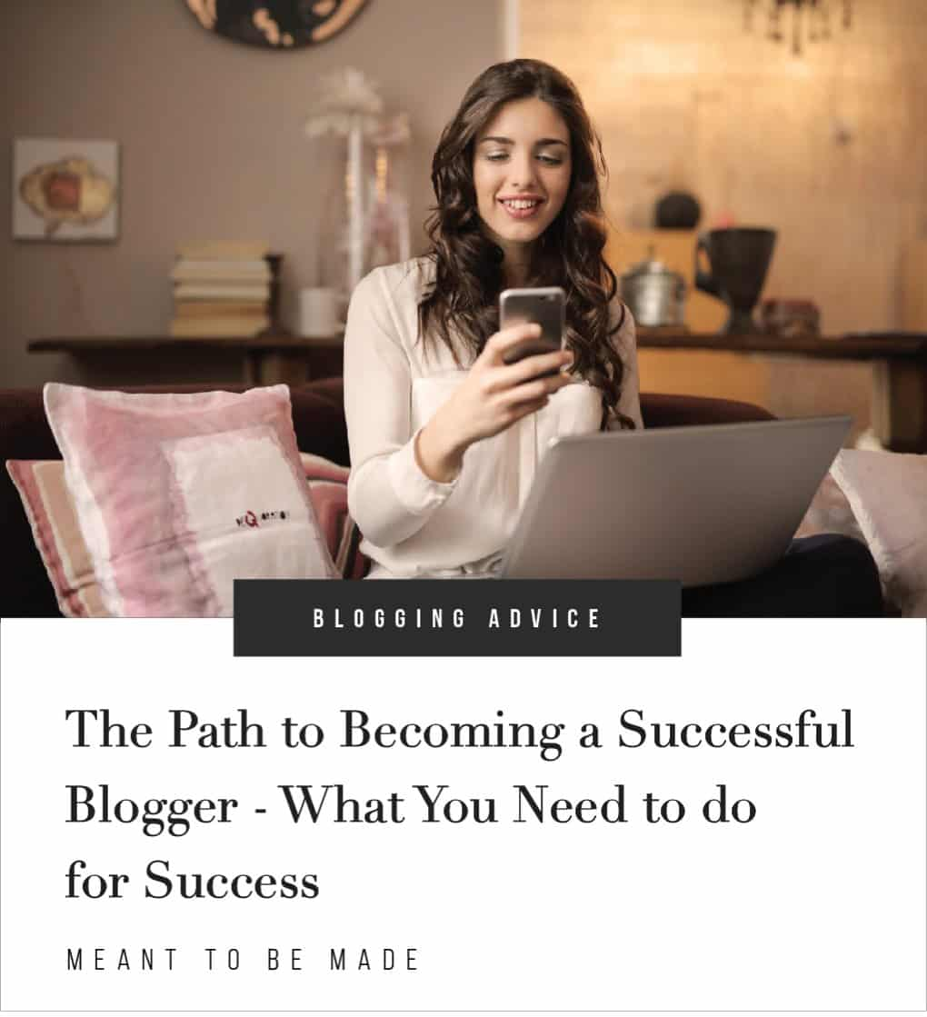 The Path to Becoming a Successful Blogger - What You Need to do for Success