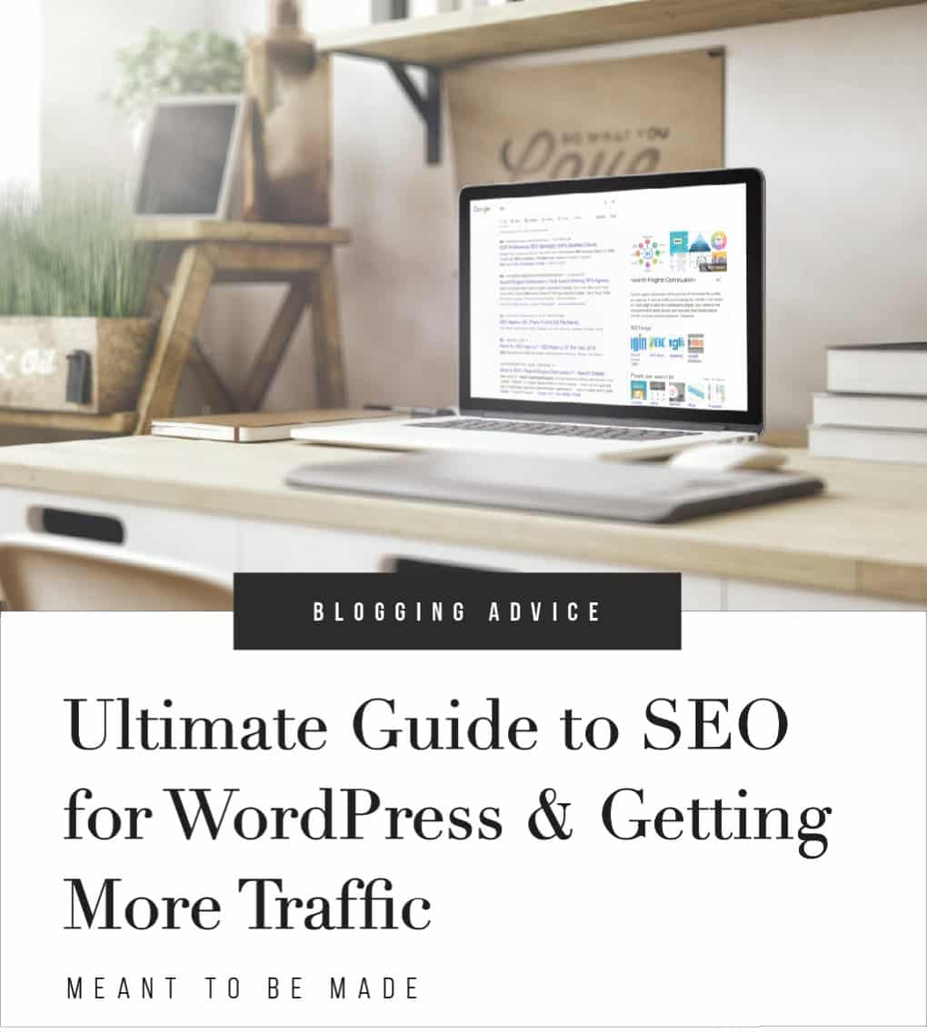 Ultimate Guide to SEO for WordPress & Getting More Traffic